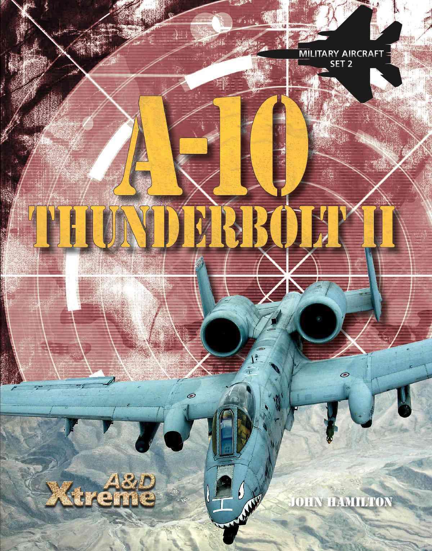 A-10 Thunderbolt II By Hamilton, John
